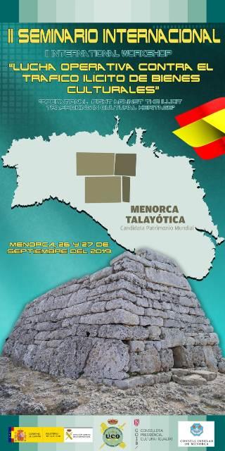 El Consell Insular de Menorca, con la colaboración de la Guardia Civil y el Govern de les Illes Balears, celebrará el II Seminario Internacional de Lucha Operativa Contra el Tráfico Ilícito de Bienes Culturales
